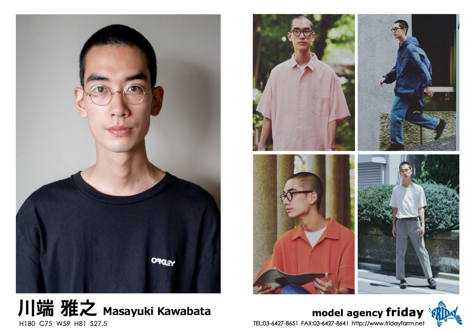 川端 雅之 - Masayuki Kawabata   model agency friday